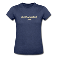 Just the Assistant Women's Shirt